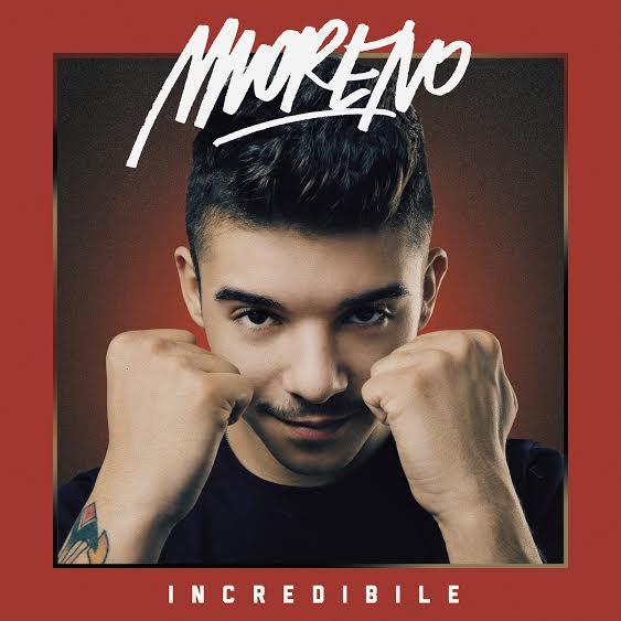"""La cover di """"Incredibile"""" di Moreno"""