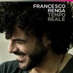 Il tempo reale di Francesco Renga