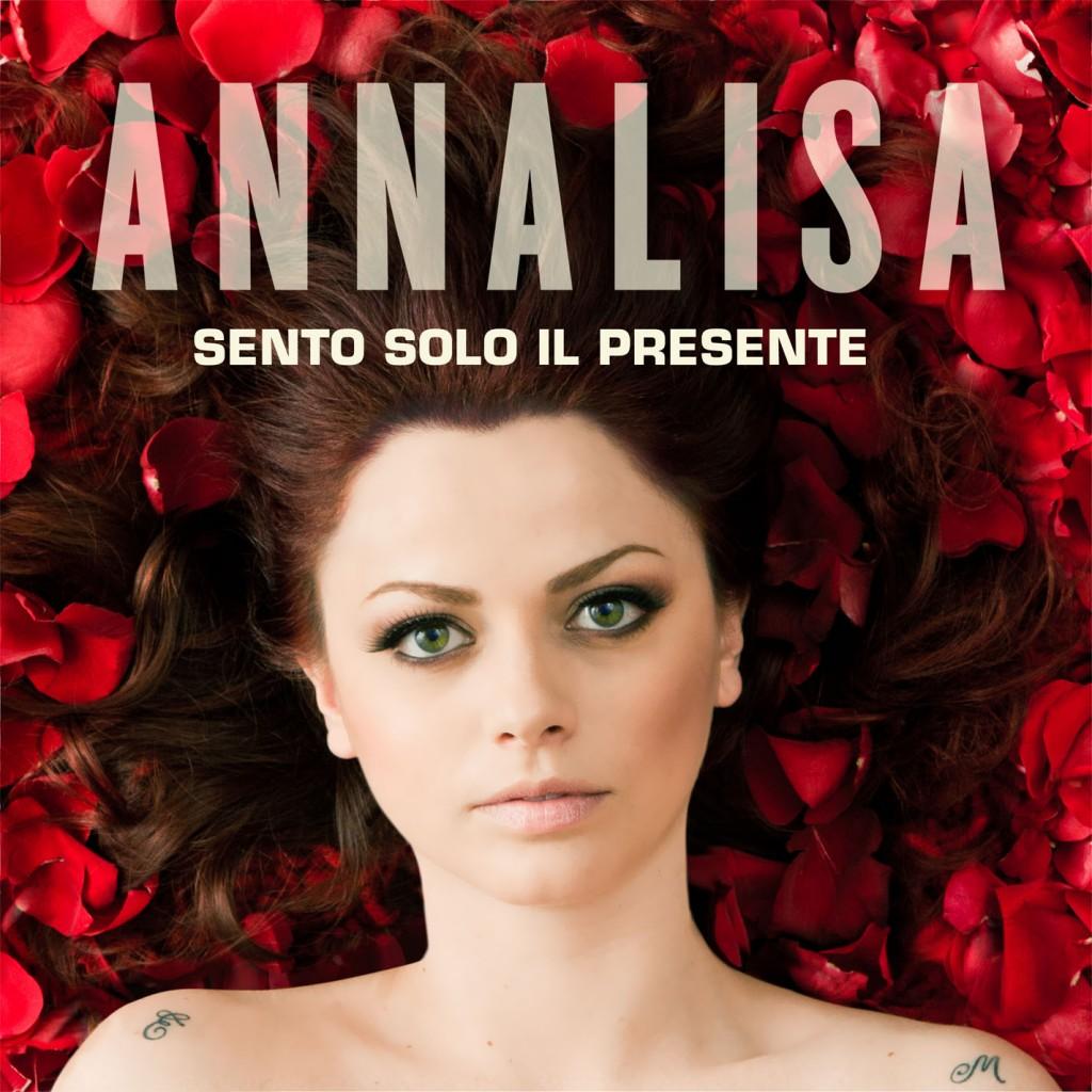 """La cover di """"Sento solo il presente"""" di Annalisa"""