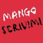 Mango…scrivimi…l'amore invisibile