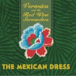 Mexican Dress per Veronica & the Red Wine Serenaders