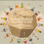 Simona Molinari celebra #Brasile2014. Con Gilberto Gil