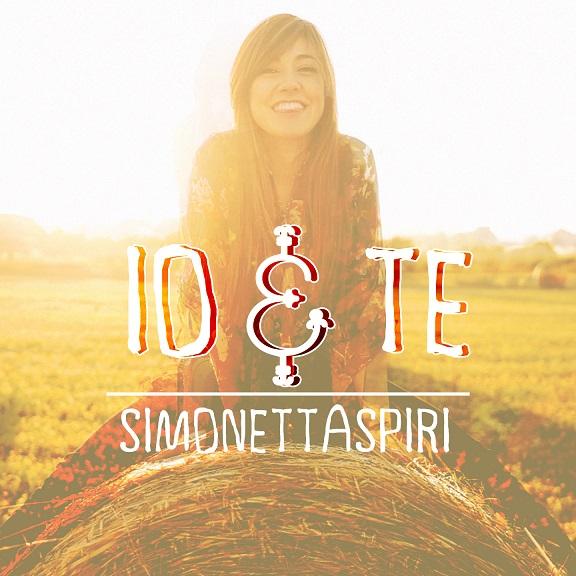 """La cover di """"Io&Te"""" di Simonetta Spiri"""
