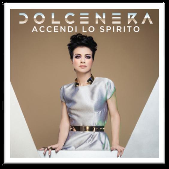 La cover di Accendi lo Spirito di Dolcenera