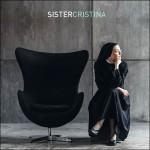 Sister Cristina, finalmente il disco!