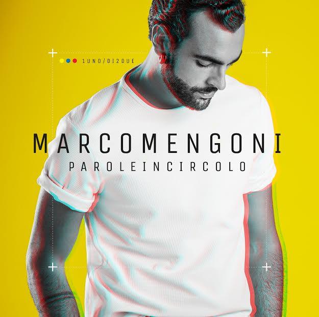 """La cover di Marco Mengoni. """"Parole in circolo"""""""
