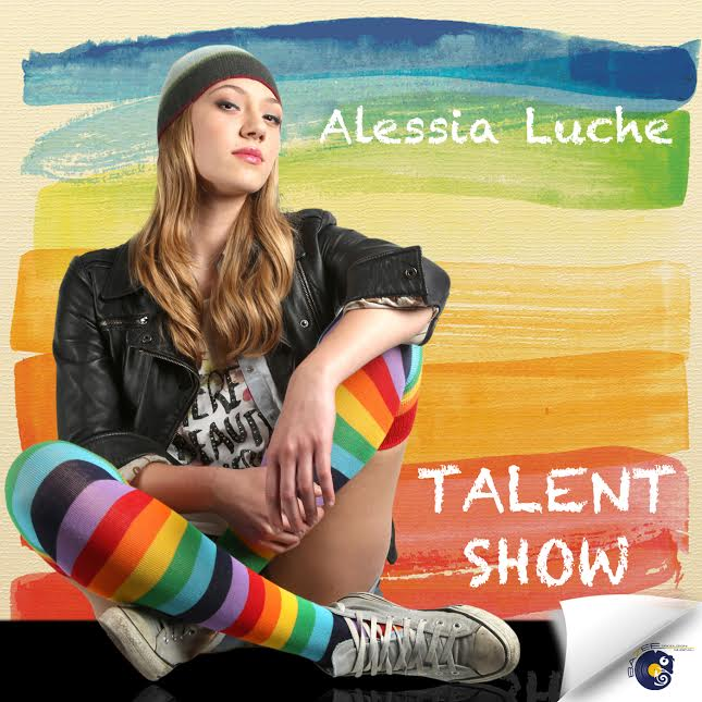 "Alessia Luche e la cover di ""Talent Show"""