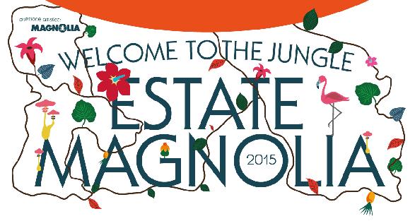 L'estate 2015 è al Circolo Magnolia