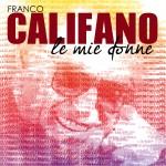 Le mie donne, ecco l'inedito di Franco Califano