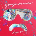"""Giorgio Moroder, il ritorno di un mito si chiama """"Dèjà Vu"""""""