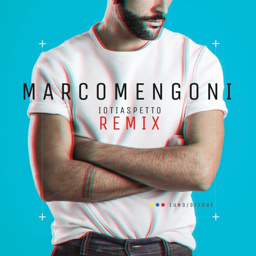 La cover di Io ti aspetto - Remix di Marco Mengoni