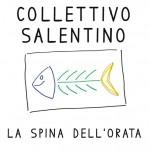 La spina dell'orata del Collettivo Salentino