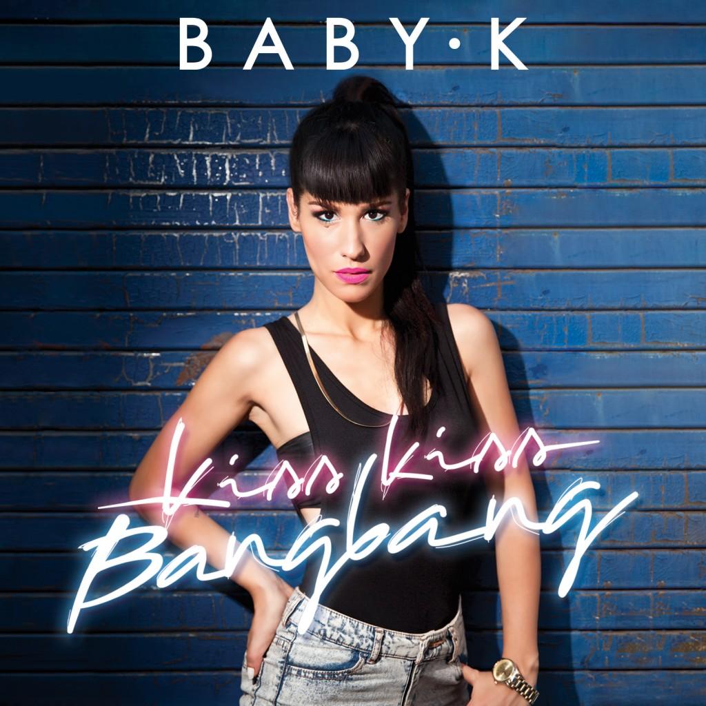 La cover di Kiss Kiss Bang Bang di Baby K