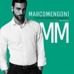 Marco Mengoni, da venerdì…ti ho voluto bene veramente
