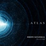 Atlas, il nuovo viaggio di Roberto Cacciapaglia