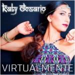 Katy Desario, si presenta…Virtualmente!