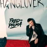 Fred De Palma ci emoziona con Hanglover