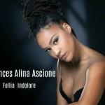 La follia indolore di Frances Alina Ascione