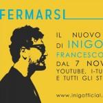 Mai fermarsi è il nuovo singolo di Inigo feat. Francesco Baccini