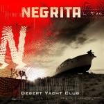 Desert Yacht Club, il 9 marzo tornano i Negrita. E ci sono 3 date speciali
