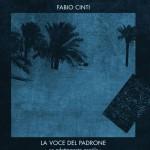 La voce del padrone: un adattamento gentile di Fabio Cinti