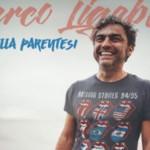Marco Ligabue, che bella parentesi!!! GUARDA IL VIDEO