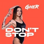 Don't Stop di Gher, storia di una rinascita tra trap e hip hop
